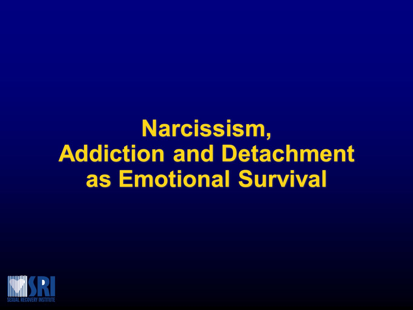 Addiction and Detachment as Emotional Survival