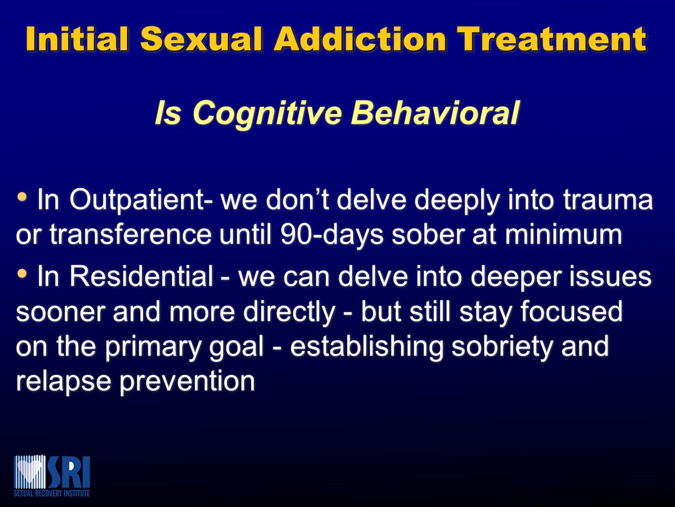 Initial Sexual Addiction Treatment