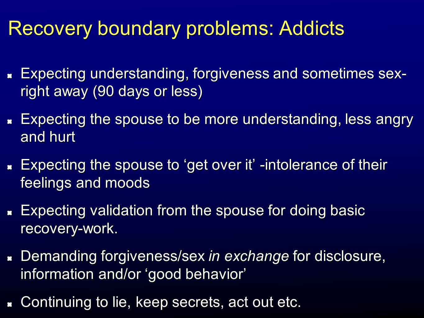 Recovery boundary problems: Addicts