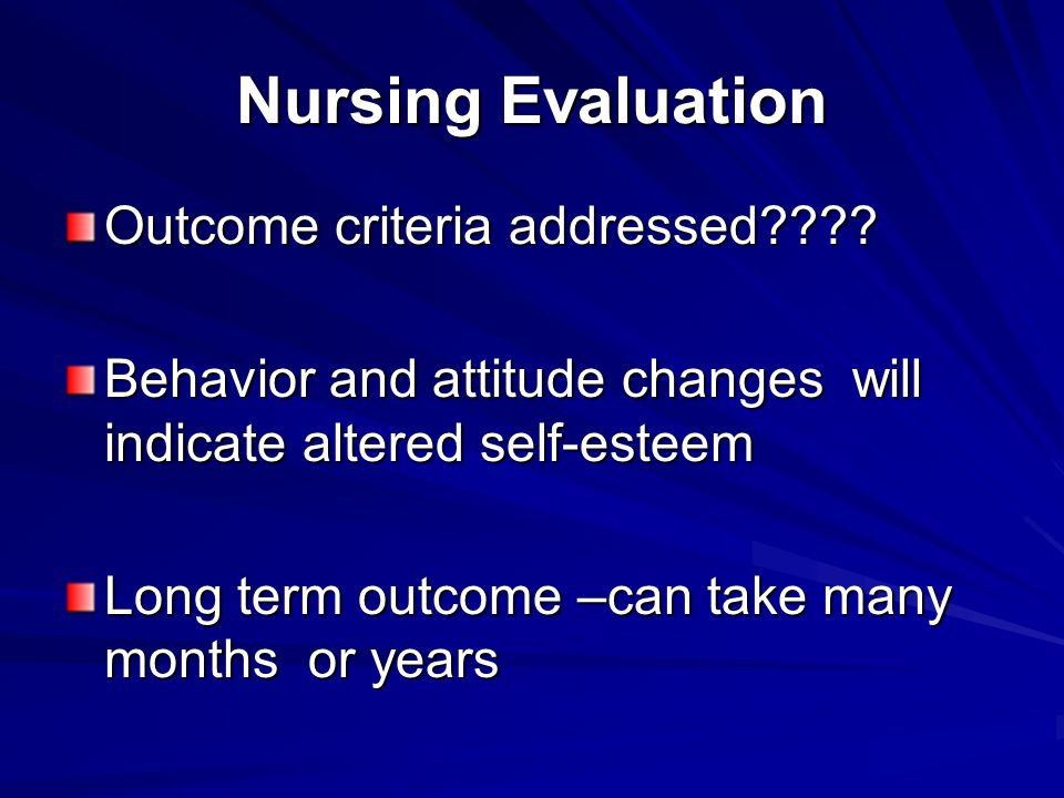 Nursing Evaluation Outcome criteria addressed