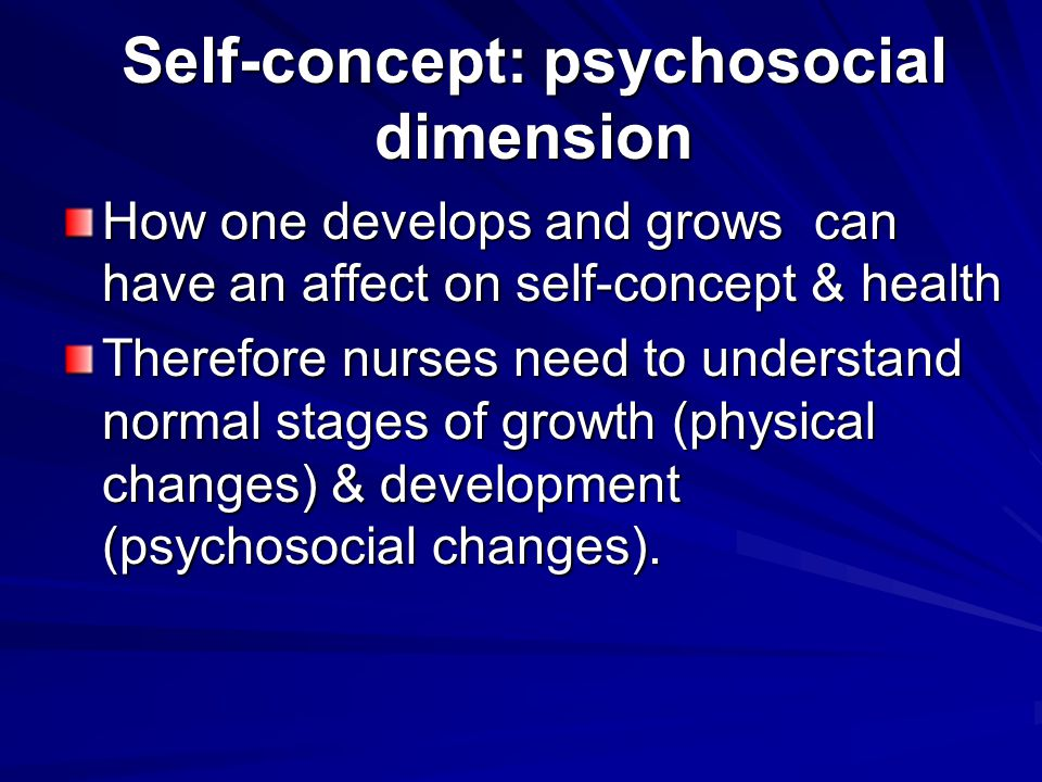Self-concept: psychosocial dimension