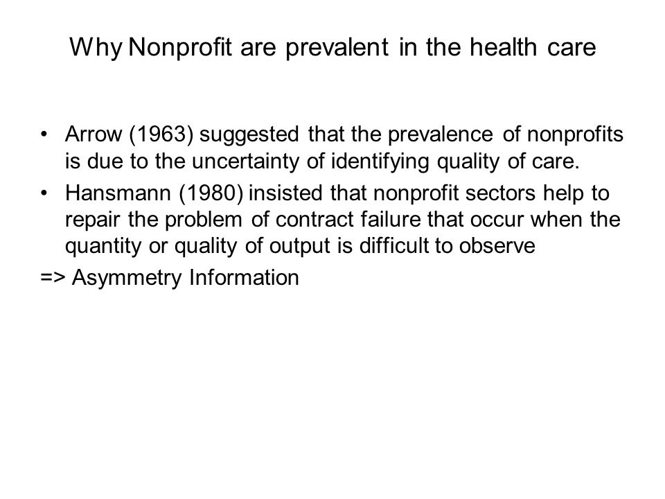 Why Nonprofit are prevalent in the health care