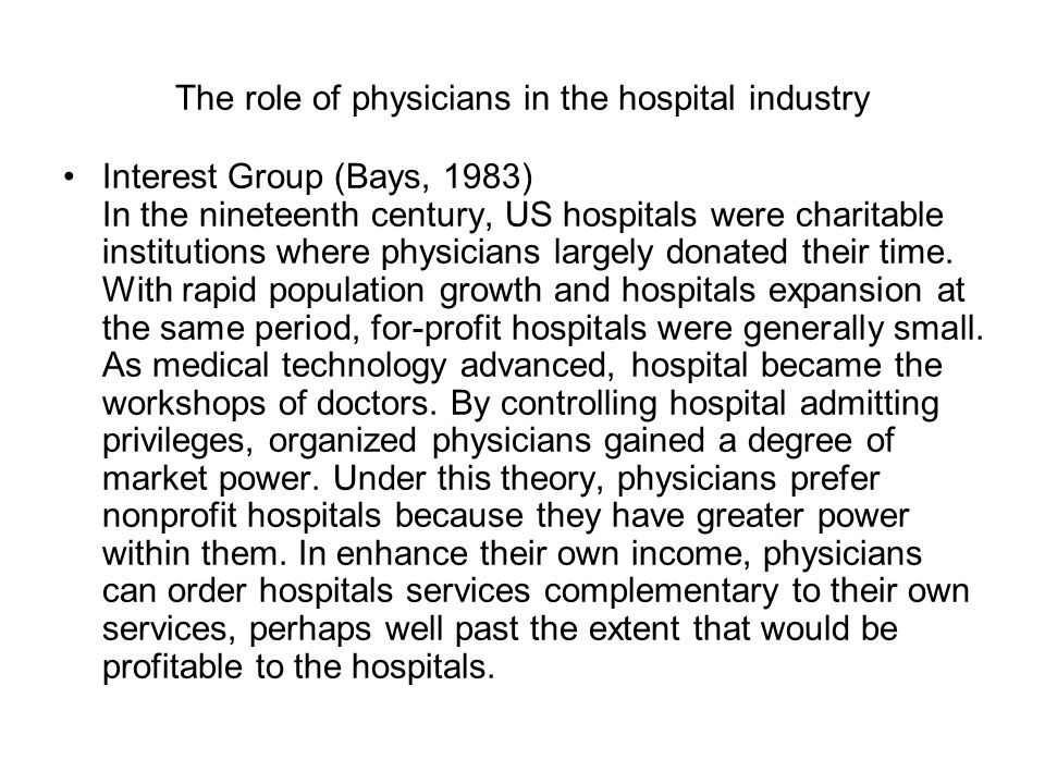 The role of physicians in the hospital industry