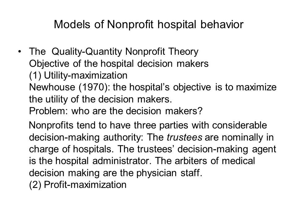 Models of Nonprofit hospital behavior