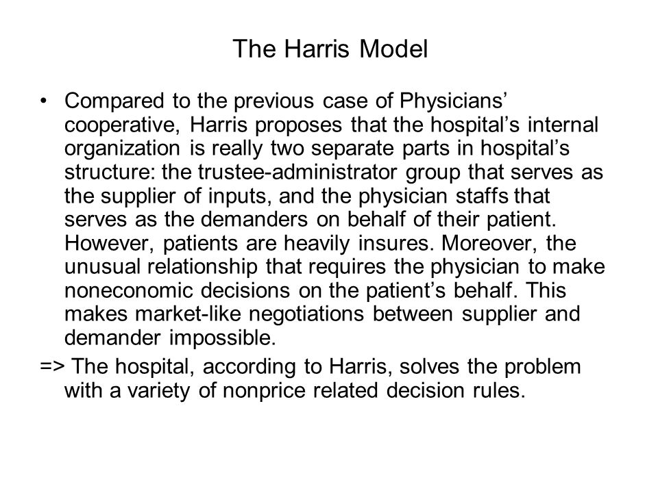 The Harris Model