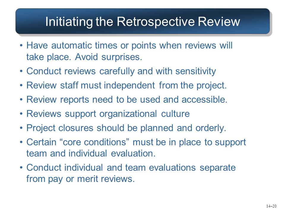 Initiating the Retrospective Review