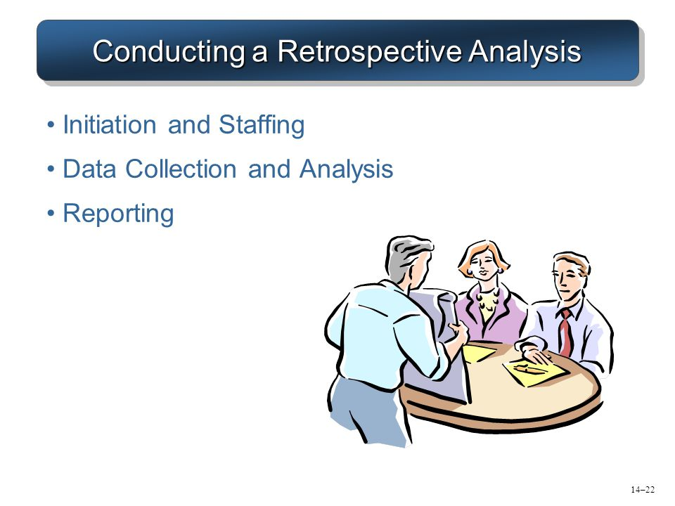 Conducting a Retrospective Analysis