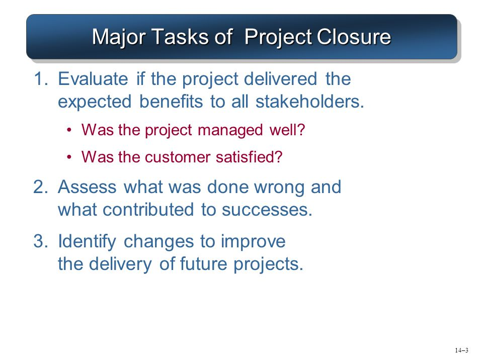 Major Tasks of Project Closure