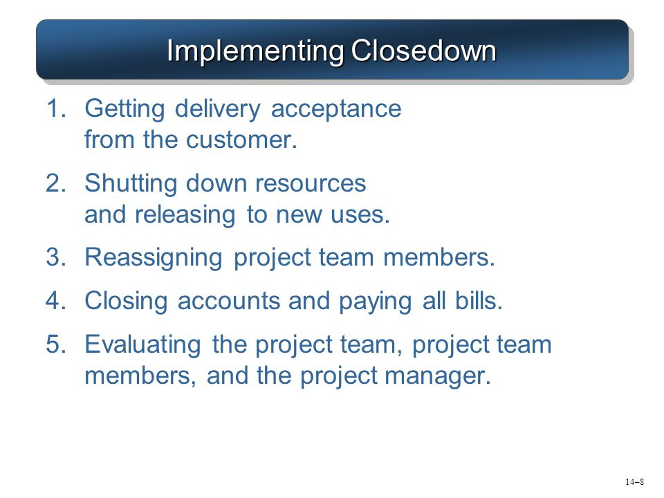 Implementing Closedown