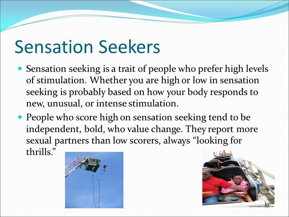 Sensation Seekers
