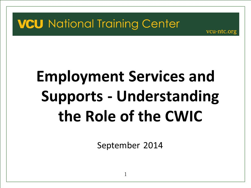 Employment Services and Supports - Understanding the Role of the CWIC