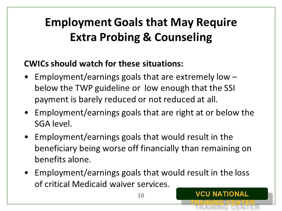 Employment Goals that May Require Extra Probing & Counseling