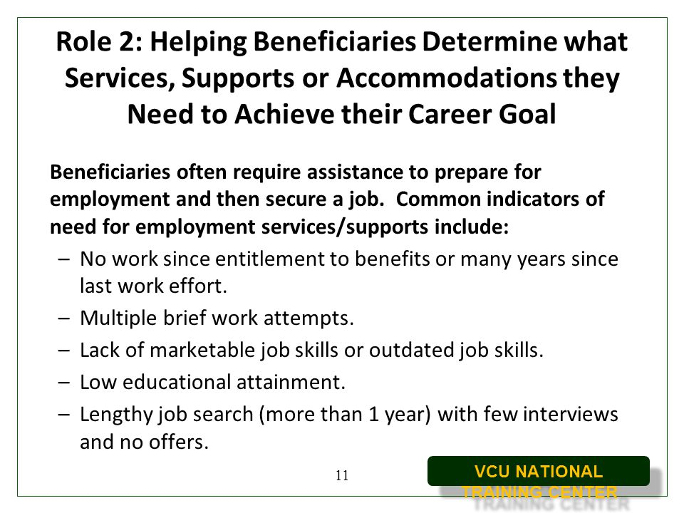Role 2: Helping Beneficiaries Determine what Services, Supports or Accommodations they Need to Achieve their Career Goal