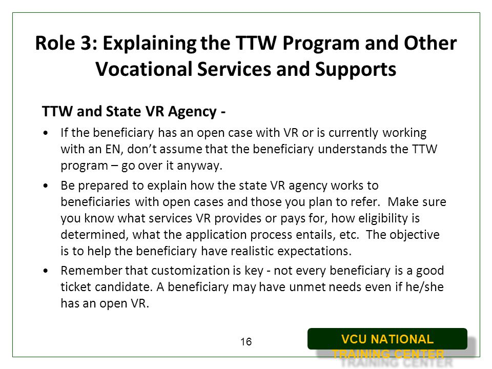 Role 3: Explaining the TTW Program and Other Vocational Services and Supports