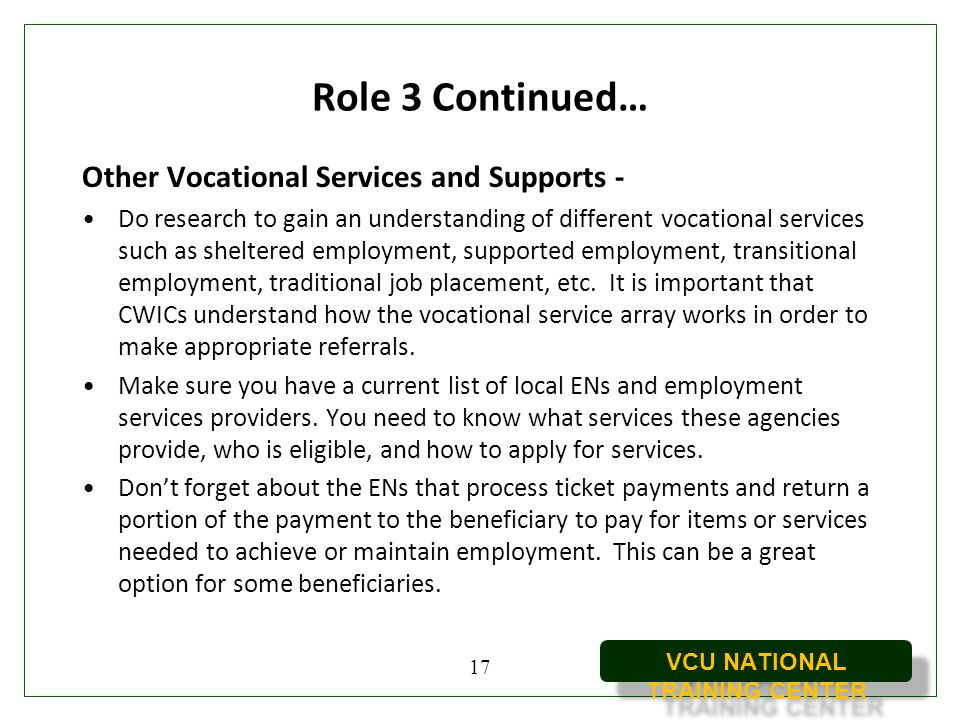 Role 3 Continued… Other Vocational Services and Supports -