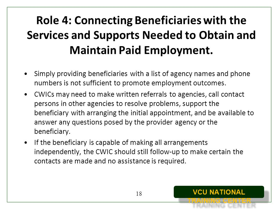 Role 4: Connecting Beneficiaries with the Services and Supports Needed to Obtain and Maintain Paid Employment.