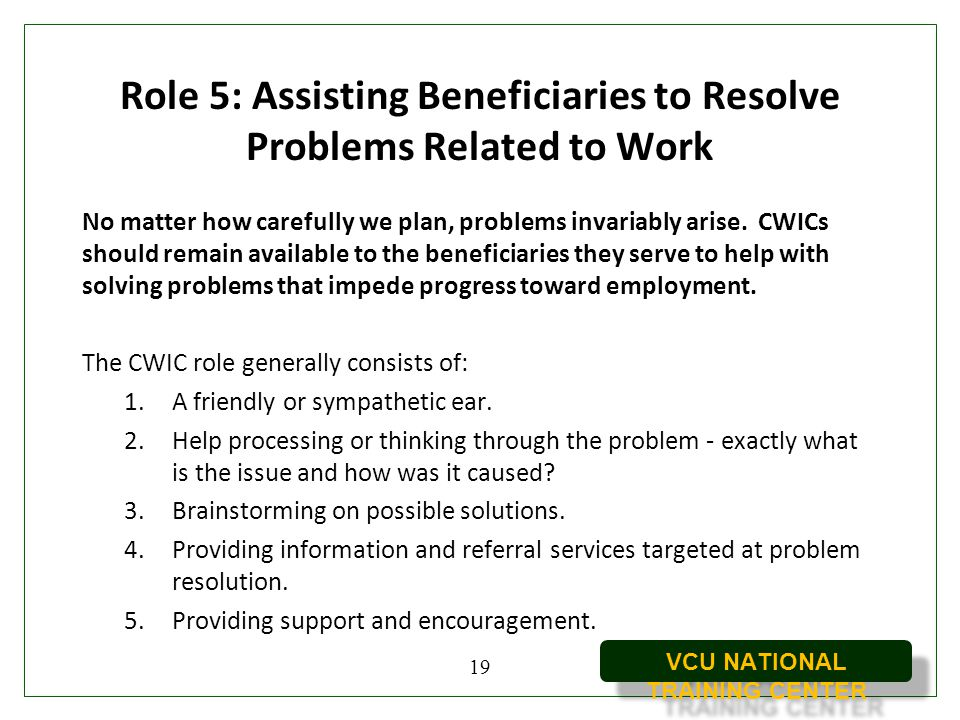 Role 5: Assisting Beneficiaries to Resolve Problems Related to Work