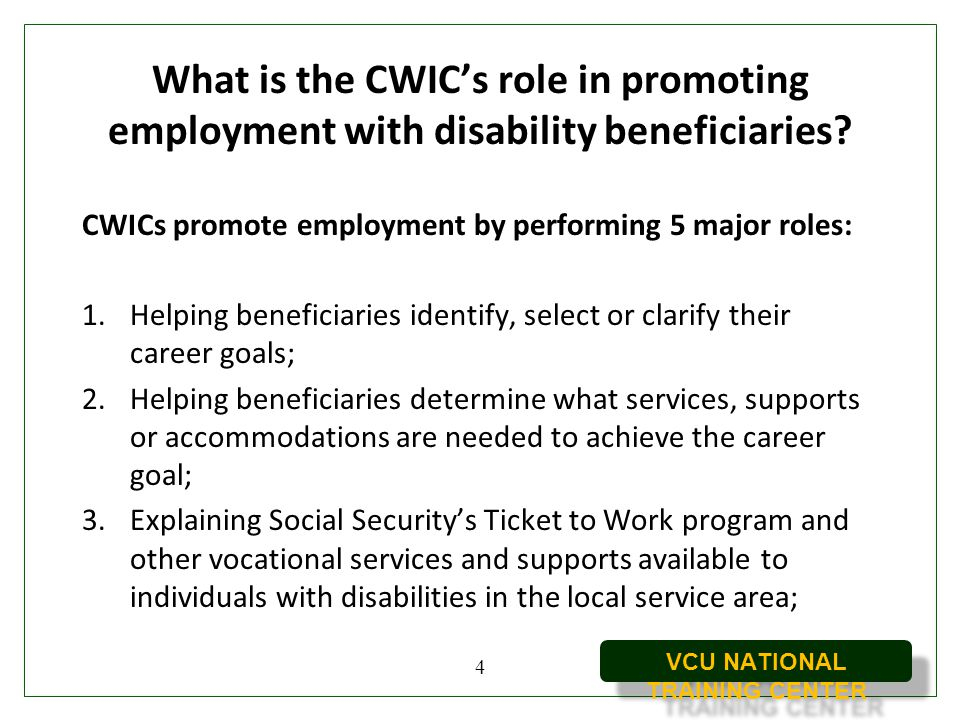 What is the CWIC's role in promoting employment with disability beneficiaries