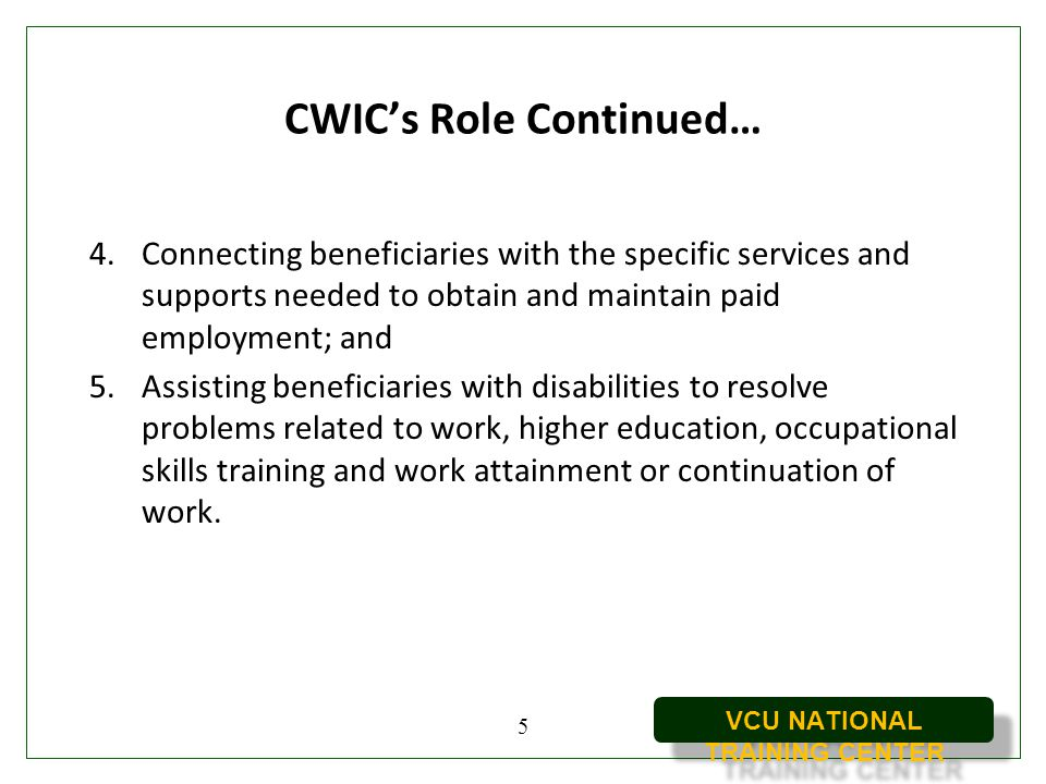 CWIC's Role Continued…