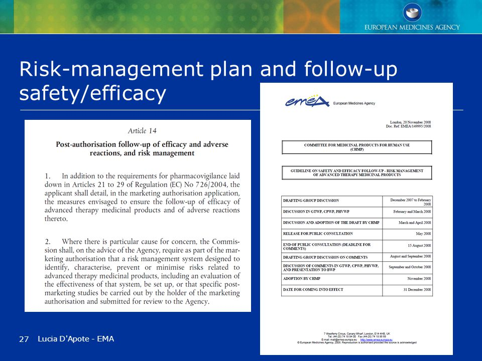 Risk-management plan and follow-up safety/efficacy