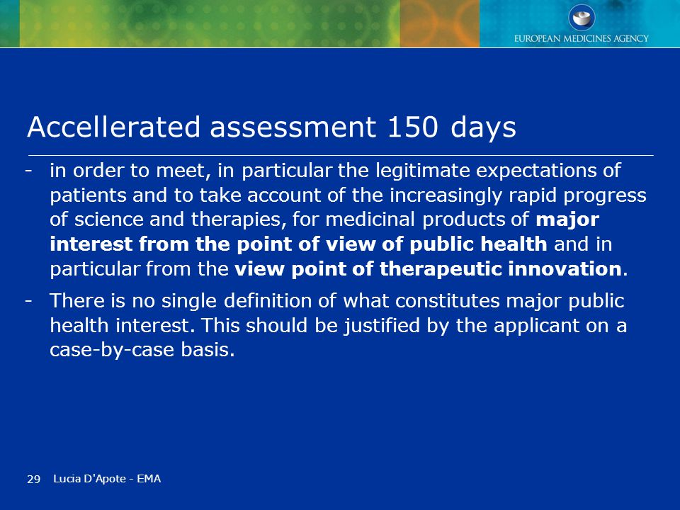 Accellerated assessment 150 days