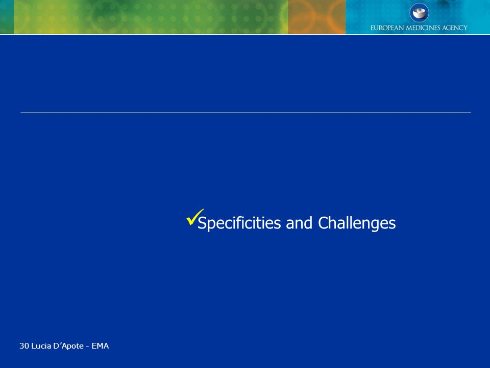 Specificities and Challenges