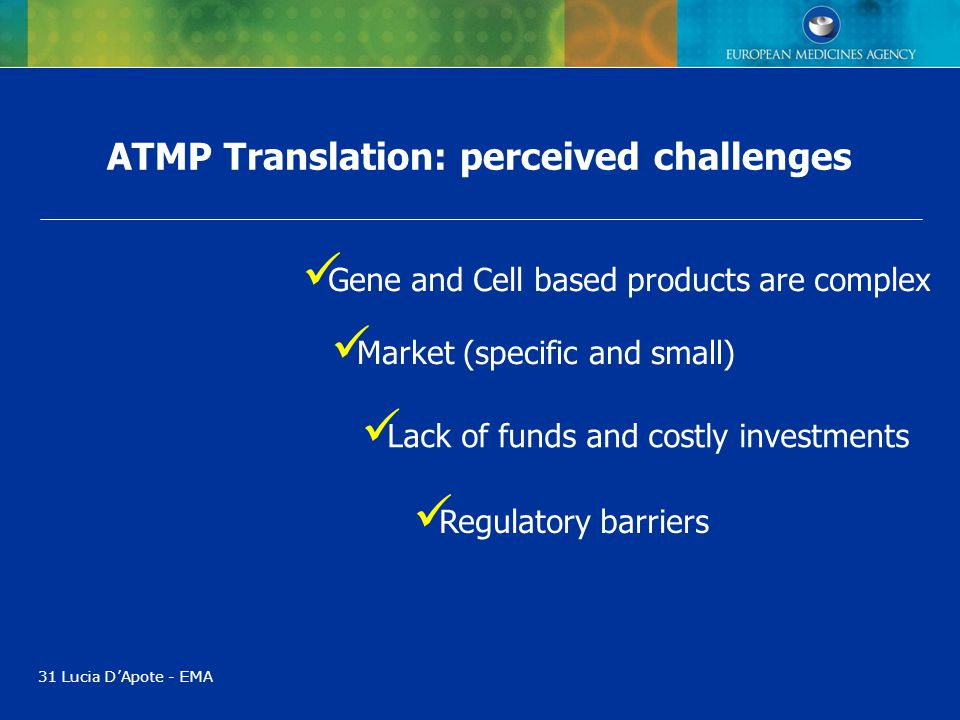 ATMP Translation: perceived challenges