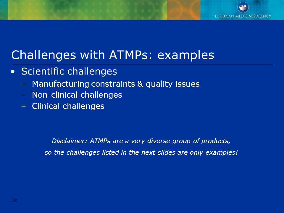 Challenges with ATMPs: examples