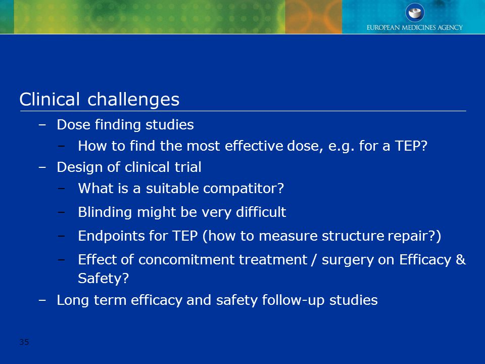 Clinical challenges Dose finding studies