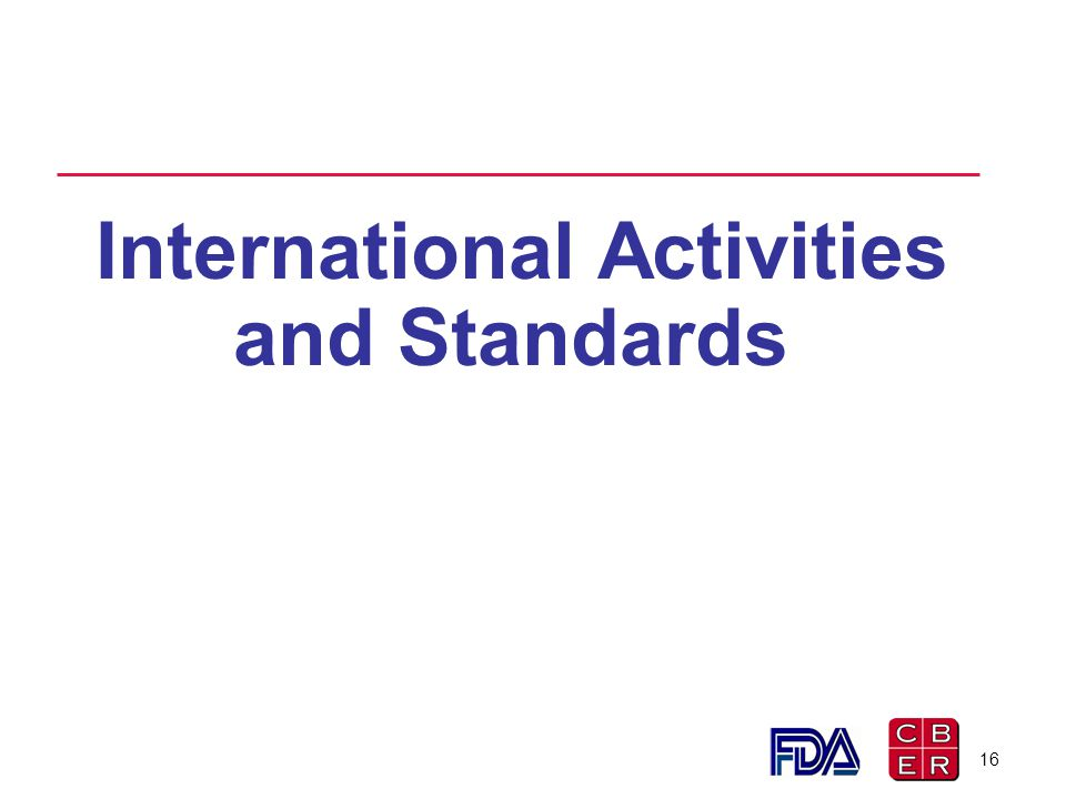 International Activities and Standards