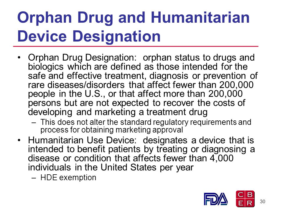 Orphan Drug and Humanitarian Device Designation