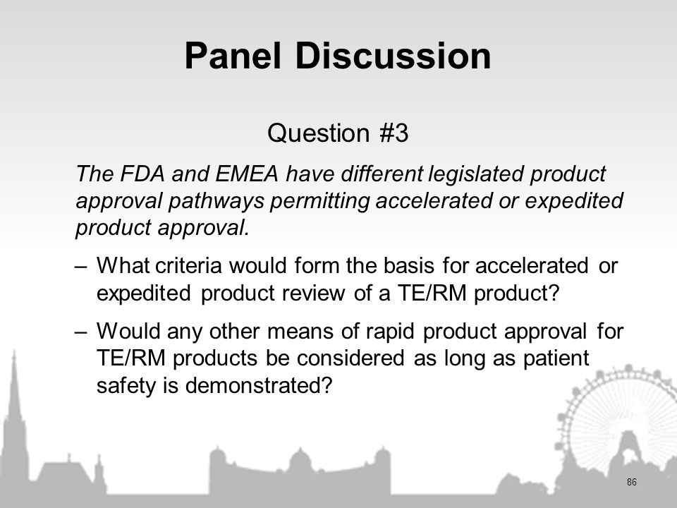 Panel Discussion Question #3