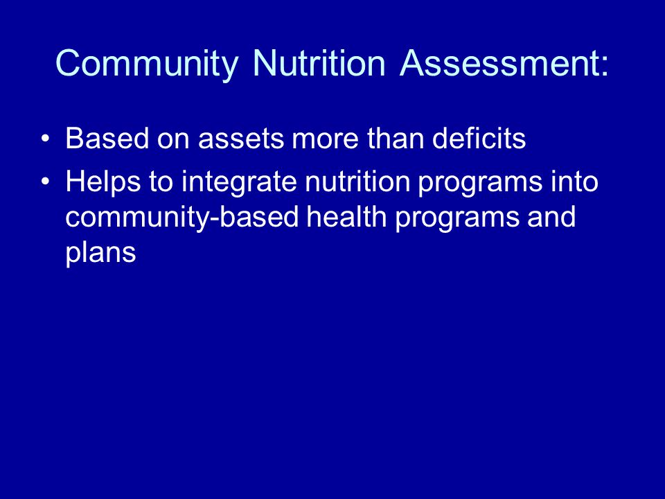 Community Nutrition Assessment: