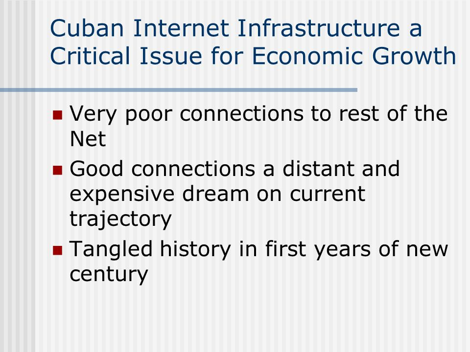 Cuban Internet Infrastructure a Critical Issue for Economic Growth