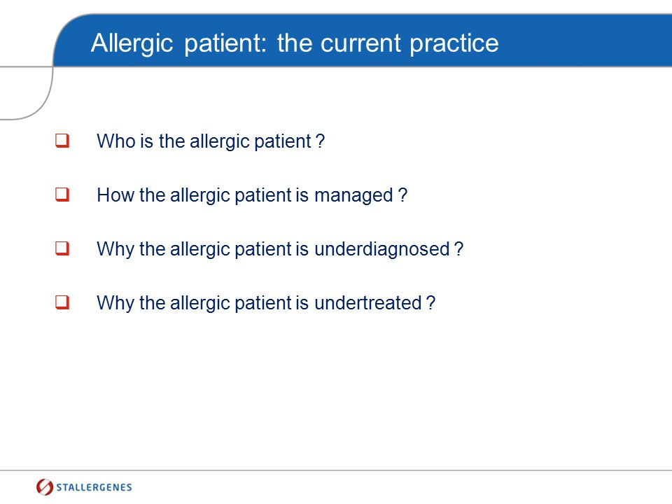 Allergic patient: the current practice