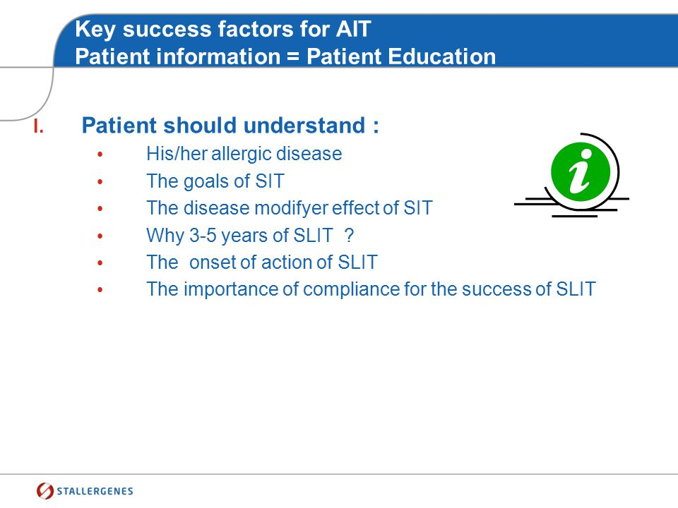 Key success factors for AIT Patient information = Patient Education