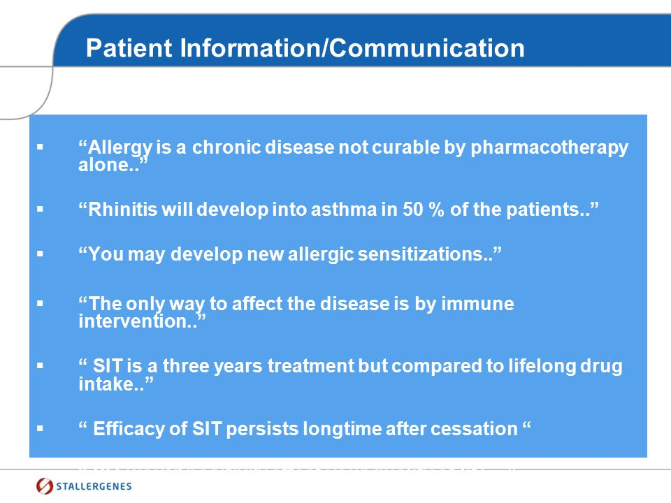Patient Information/Communication Give the right message to the patient !!