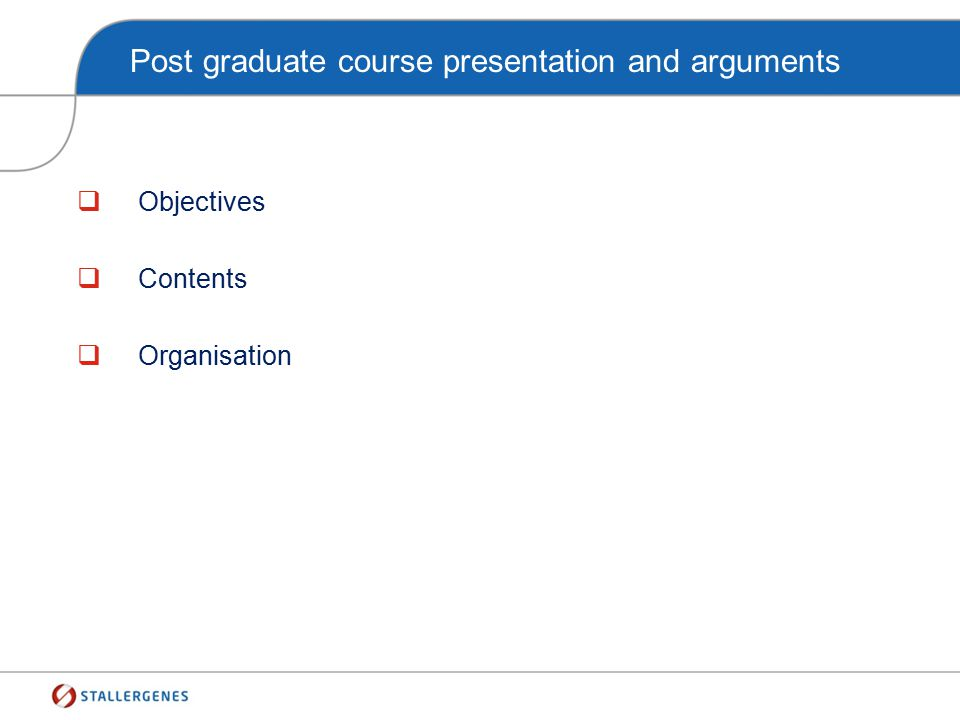 Post graduate course presentation and arguments