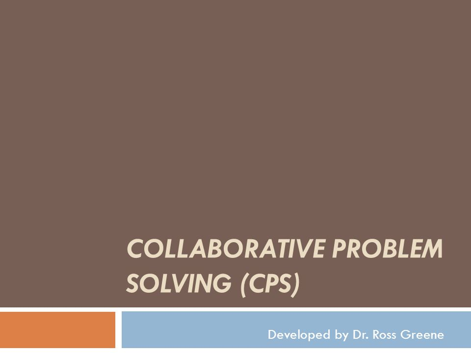 Collaborative Problem Solving (CPS)
