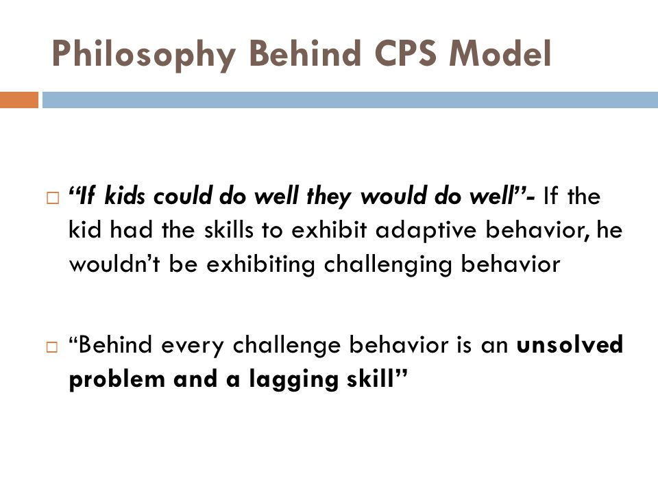 Philosophy Behind CPS Model