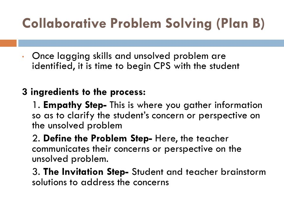 Collaborative Problem Solving (Plan B)