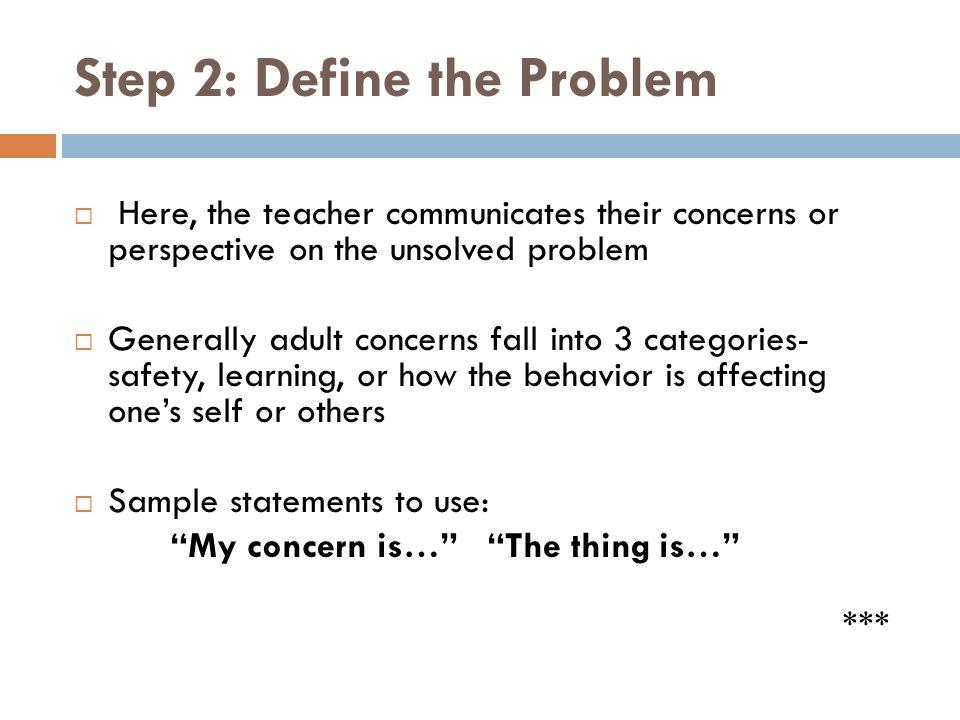 Step 2: Define the Problem