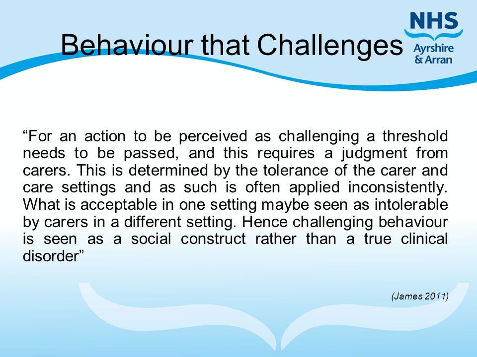 Behaviour that Challenges