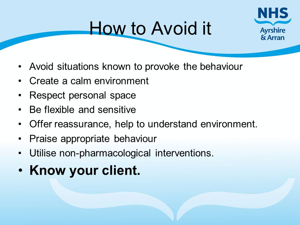 How to Avoid it Know your client.