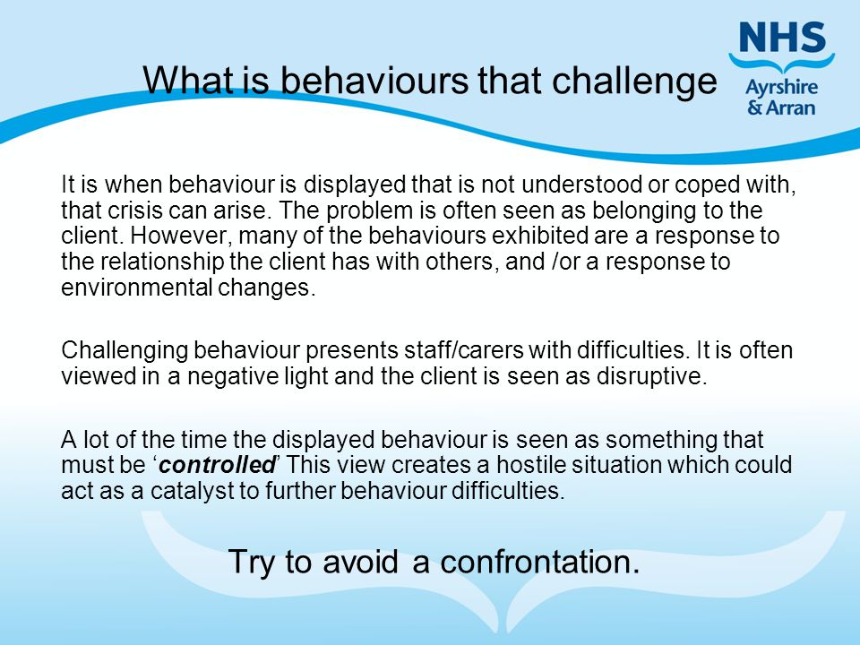 What is behaviours that challenge