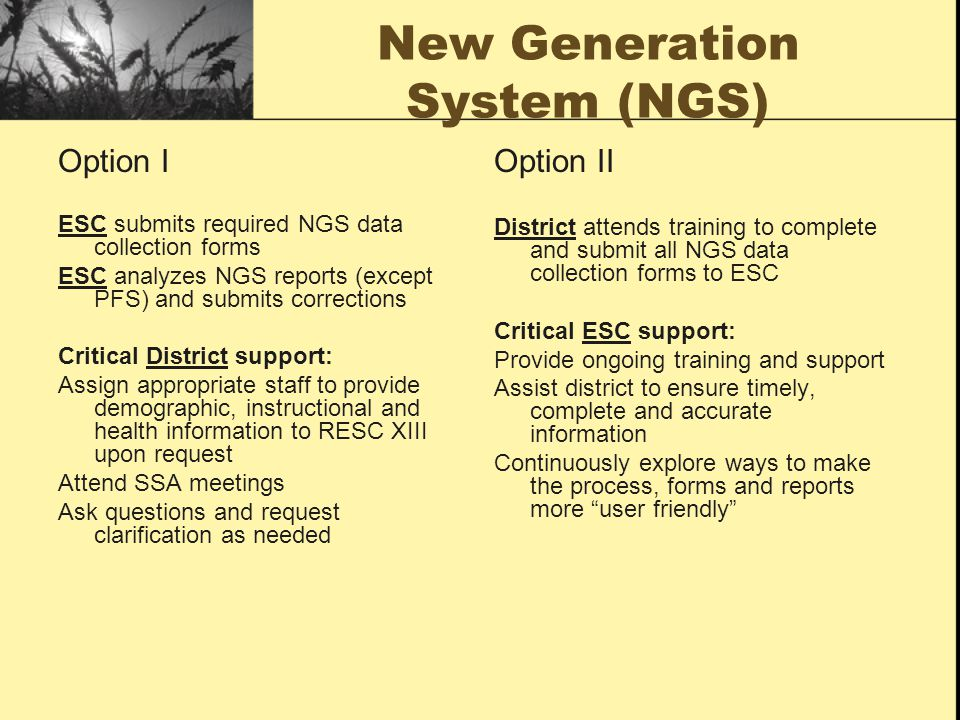 New Generation System (NGS)
