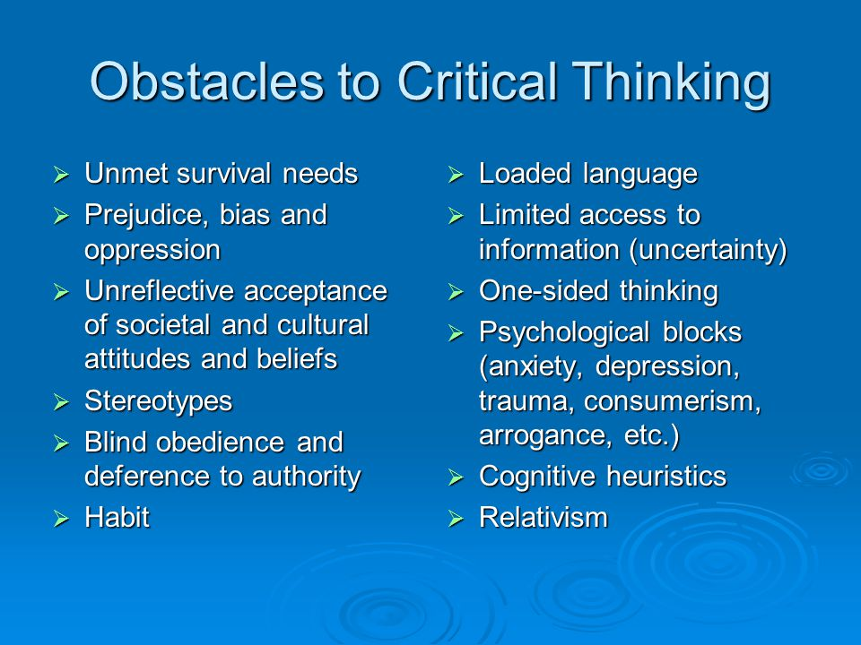 lisa k  buchanan    college essay help desk    online tutoring  obstacles to critical thinking