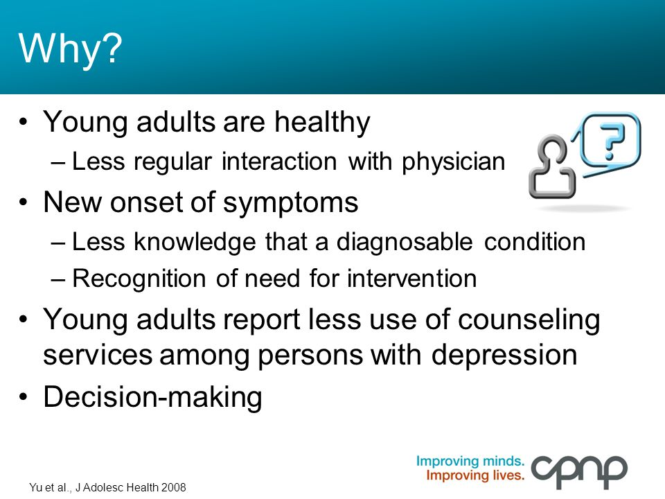 Why Young adults are healthy New onset of symptoms