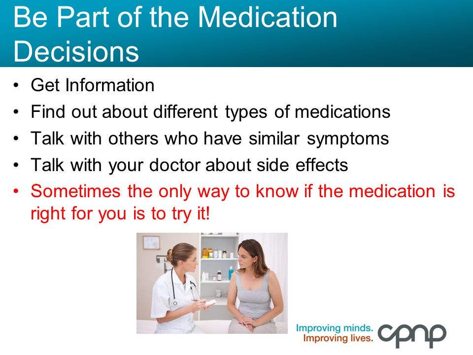 Be Part of the Medication Decisions