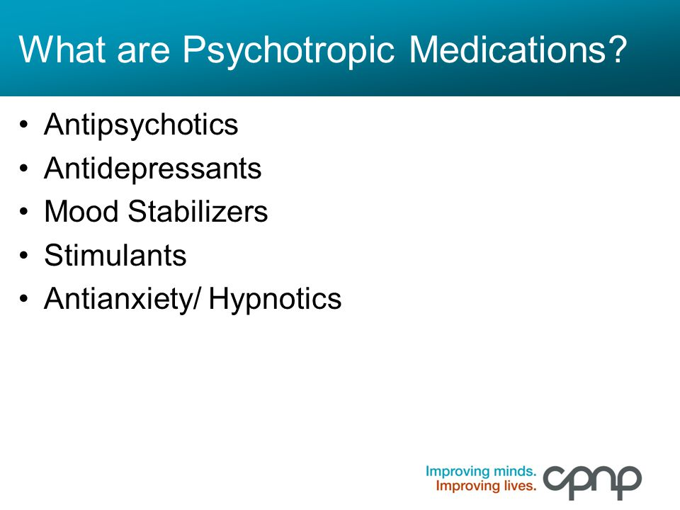 What are Psychotropic Medications